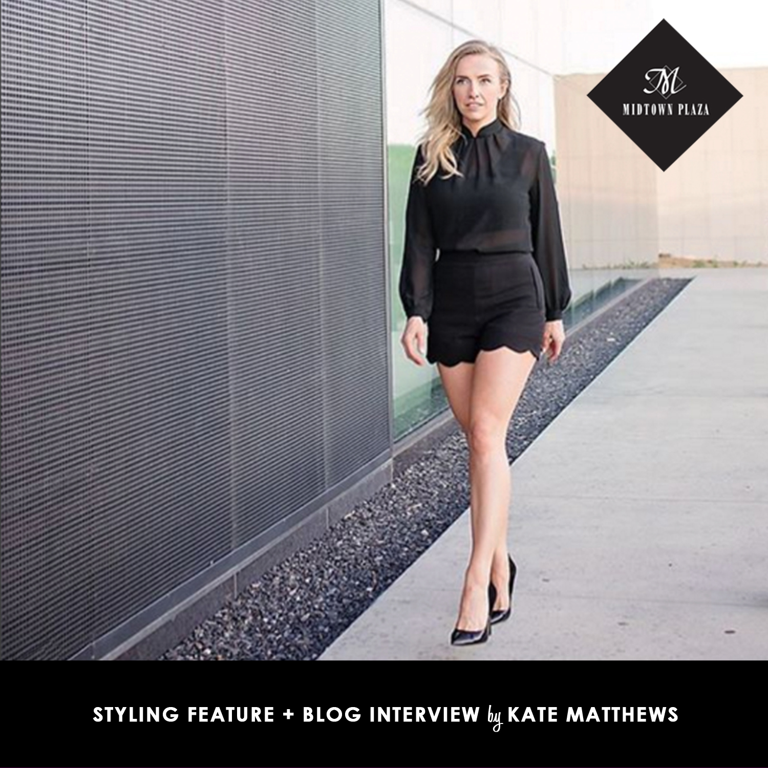 WARDROBE-STYLIST-KATE-MATTHEWS-INTERVIEW-MIDTOWN-PLAZA-BLOG